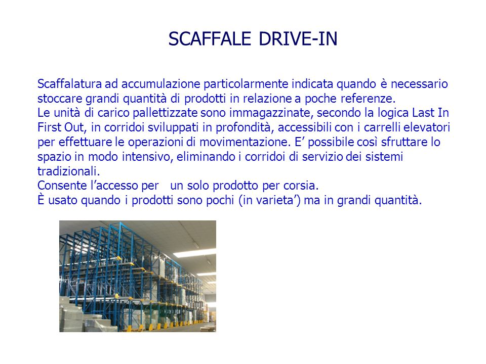 SCAFFALE DRIVE-IN