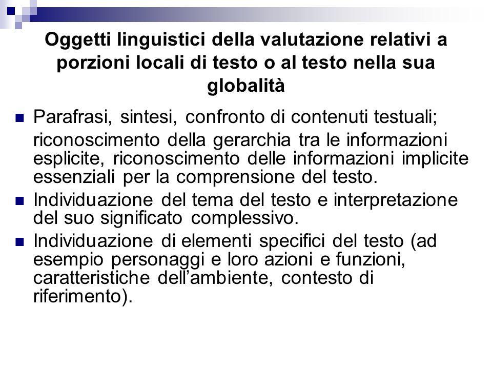 Oggetti linguistici della valutazione relativi a porzioni locali di testo o al testo nella sua globalità