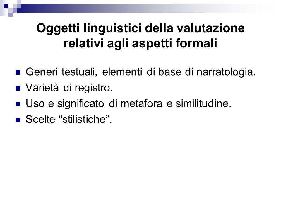 Oggetti linguistici della valutazione relativi agli aspetti formali