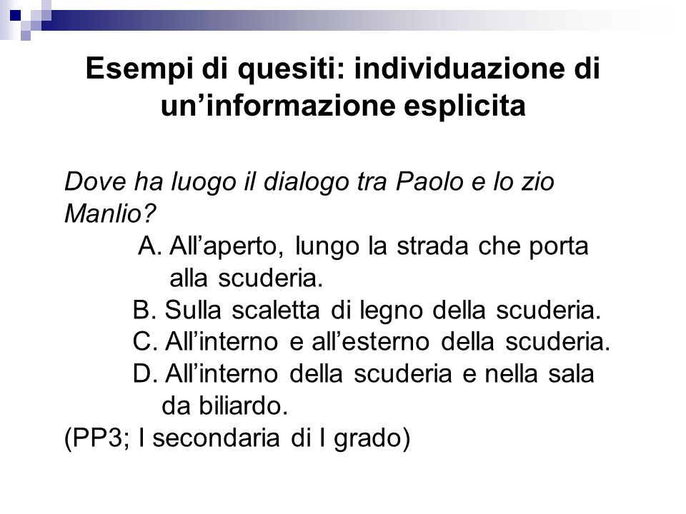 Esempi di quesiti: individuazione di un'informazione esplicita