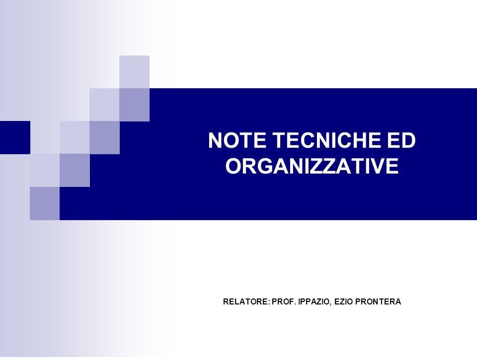 NOTE TECNICHE ED ORGANIZZATIVE