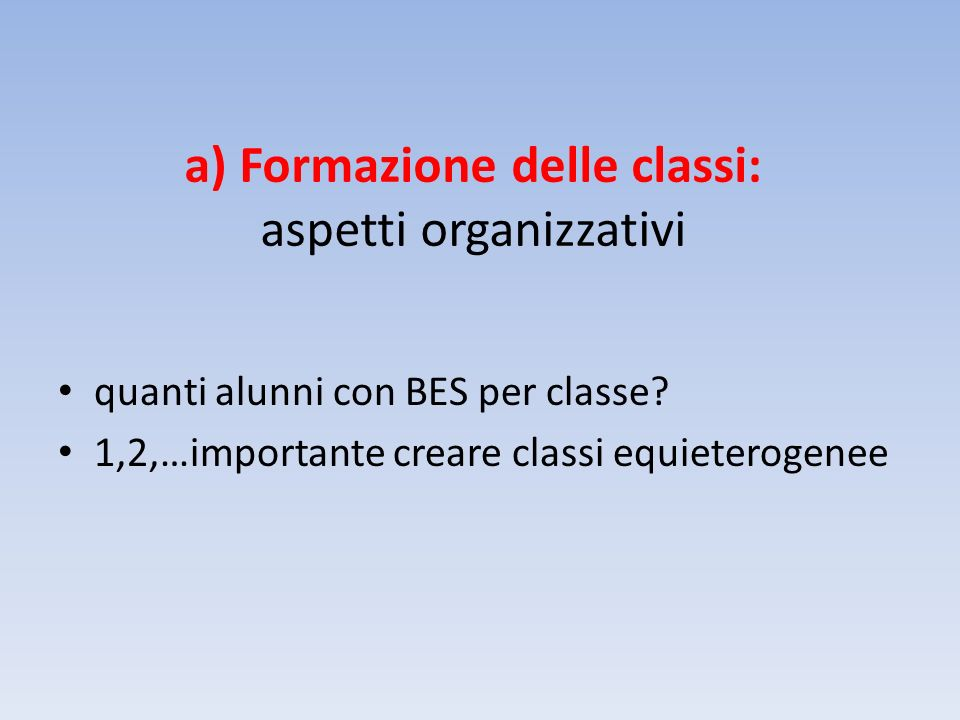 a) Formazione delle classi: aspetti organizzativi