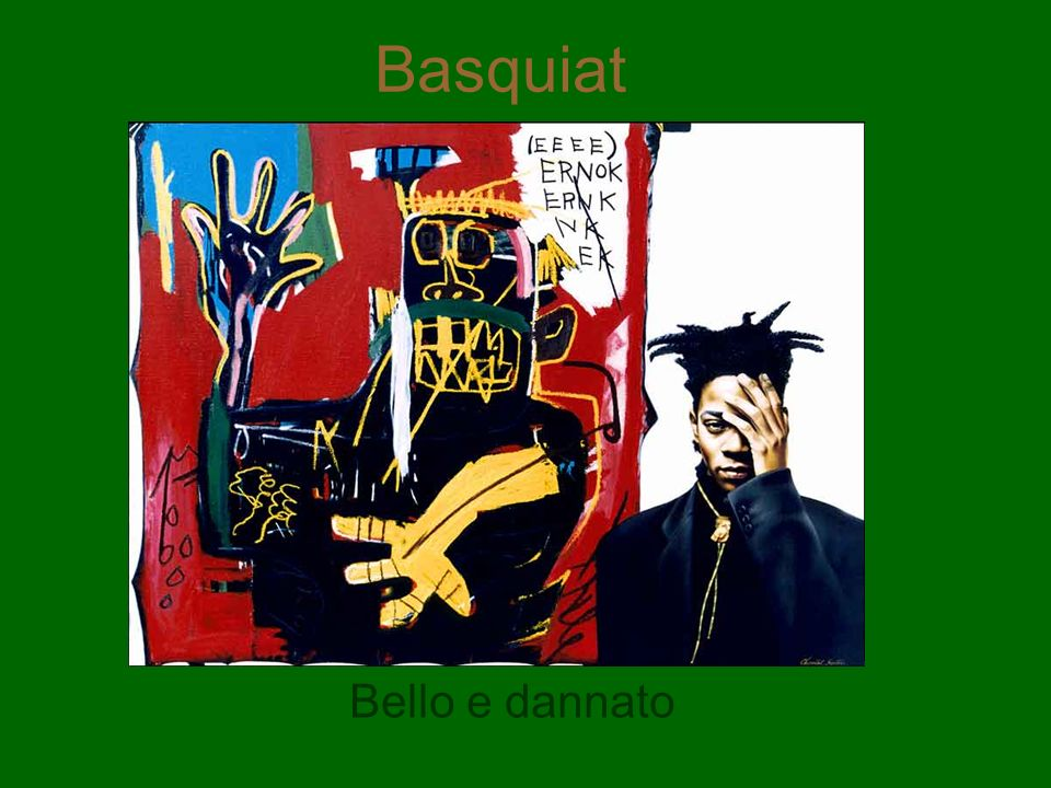 Basquiat Bello e dannato