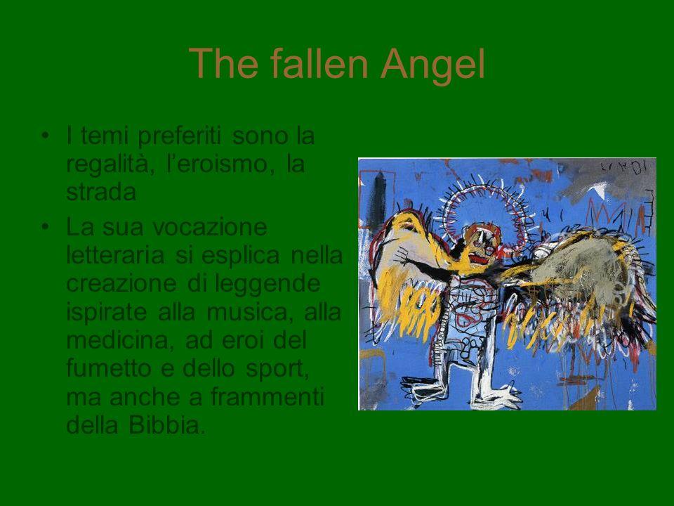 The fallen Angel I temi preferiti sono la regalità, l'eroismo, la strada.