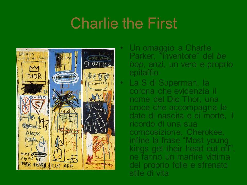 Charlie the First Un omaggio a Charlie Parker, inventore del be bop, anzi, un vero e proprio epitaffio.