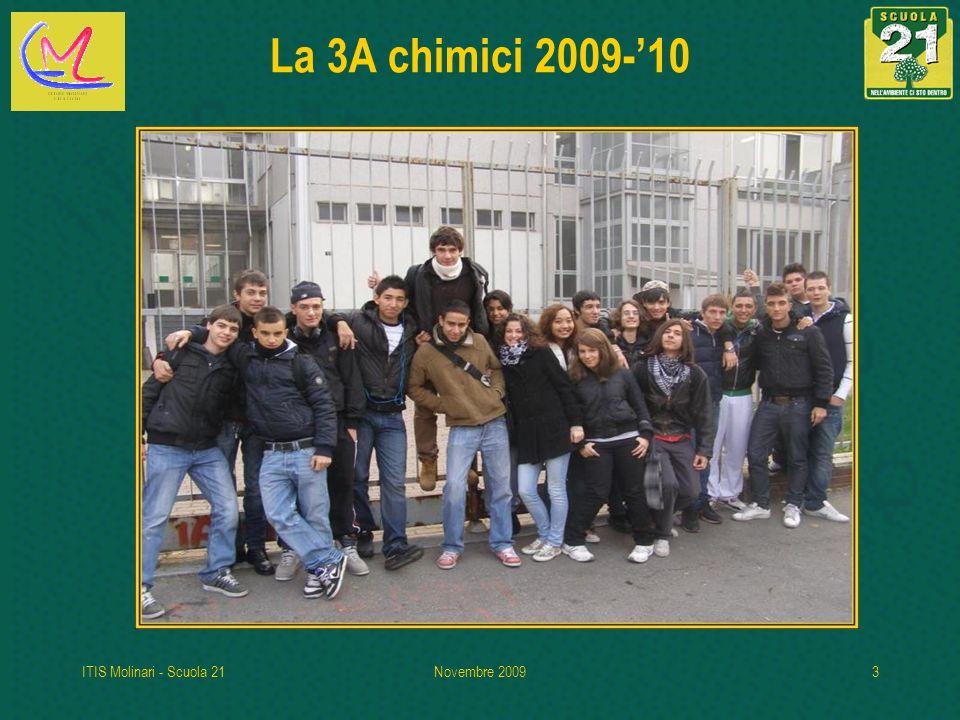 La 3A chimici 2009-'10 ITIS Molinari - Scuola 21 Novembre 2009