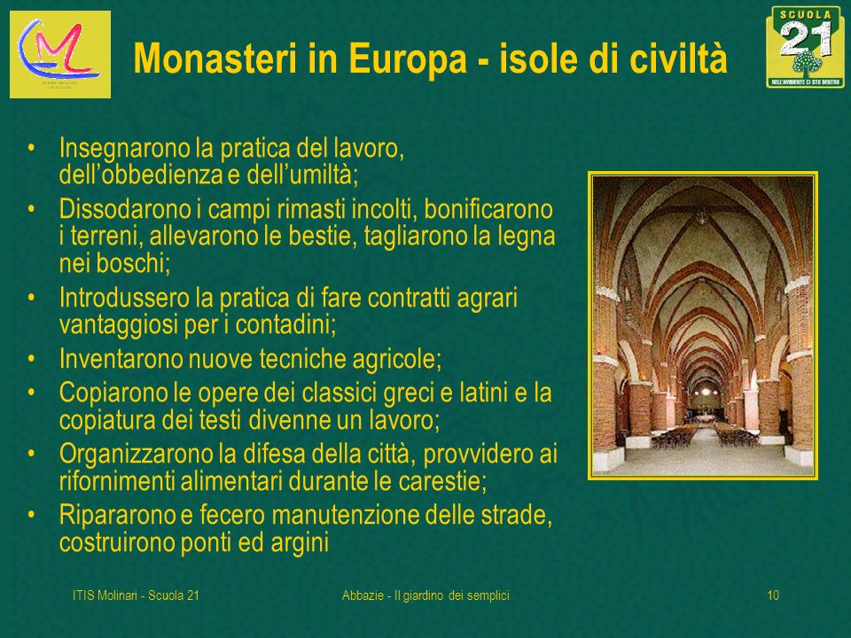 Monasteri in Europa - isole di civiltà