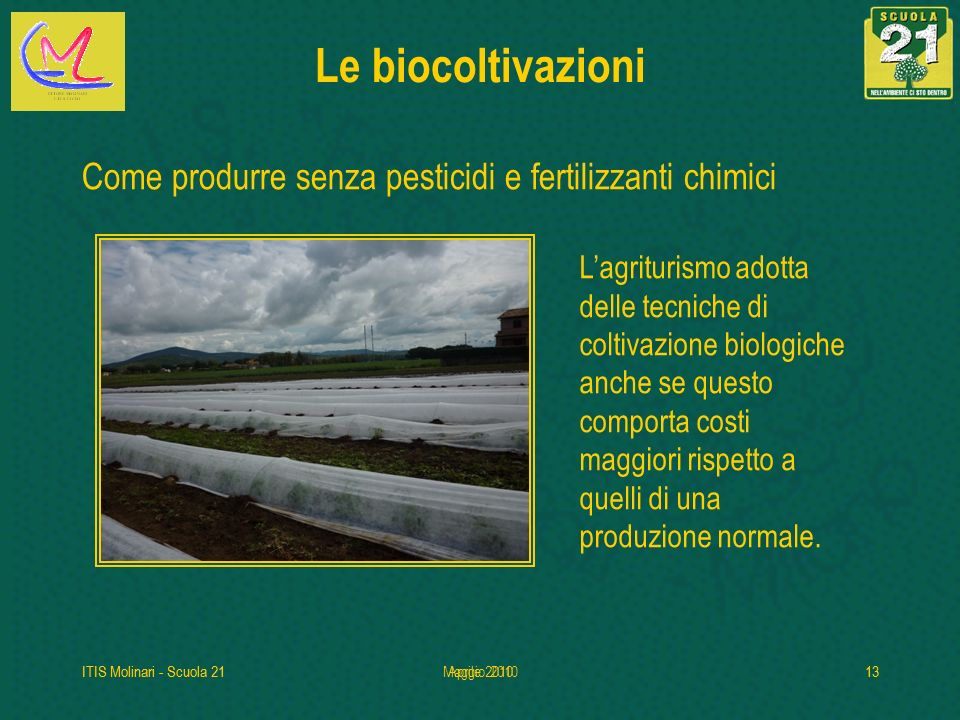 Le biocoltivazioni Come produrre senza pesticidi e fertilizzanti chimici.