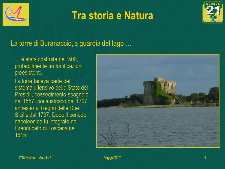 Tra storia e Natura La torre di Buranaccio, a guardia del lago …