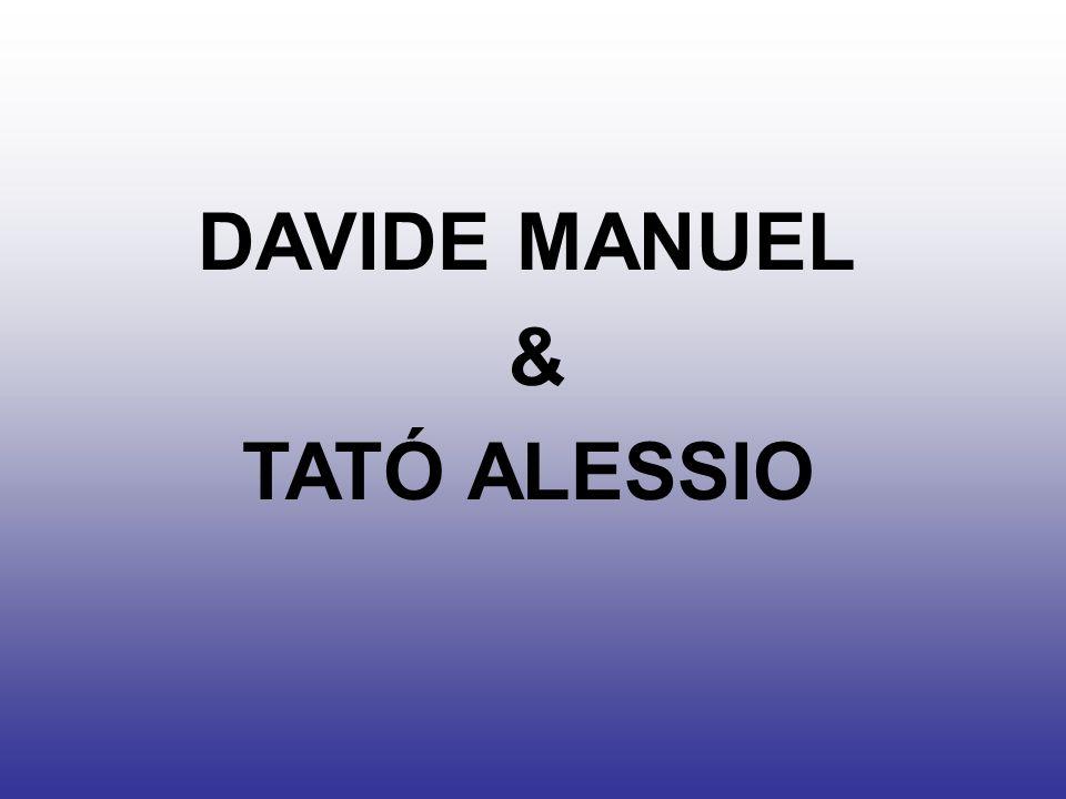 DAVIDE MANUEL & TATÓ ALESSIO