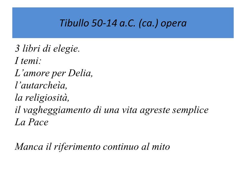 Tibullo 50-14 a.C. (ca.) opera