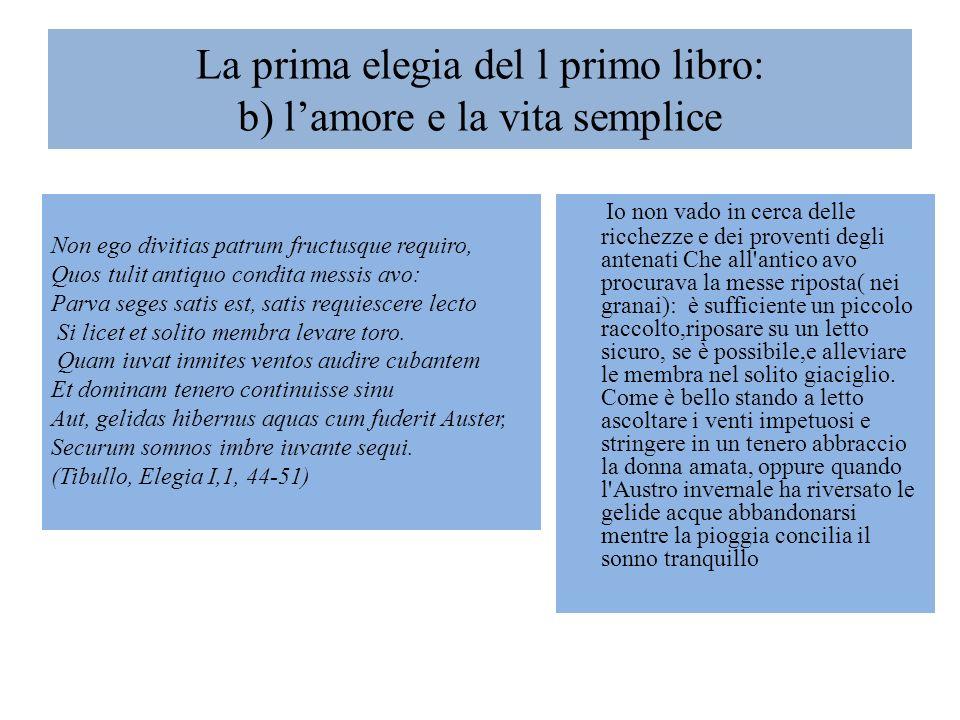 La prima elegia del l primo libro: b) l'amore e la vita semplice