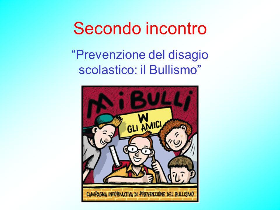 Prevenzione del disagio scolastico: il Bullismo