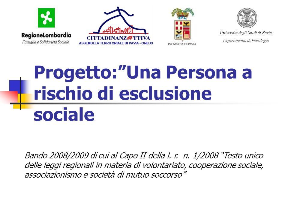 Progetto: Una Persona a rischio di esclusione sociale
