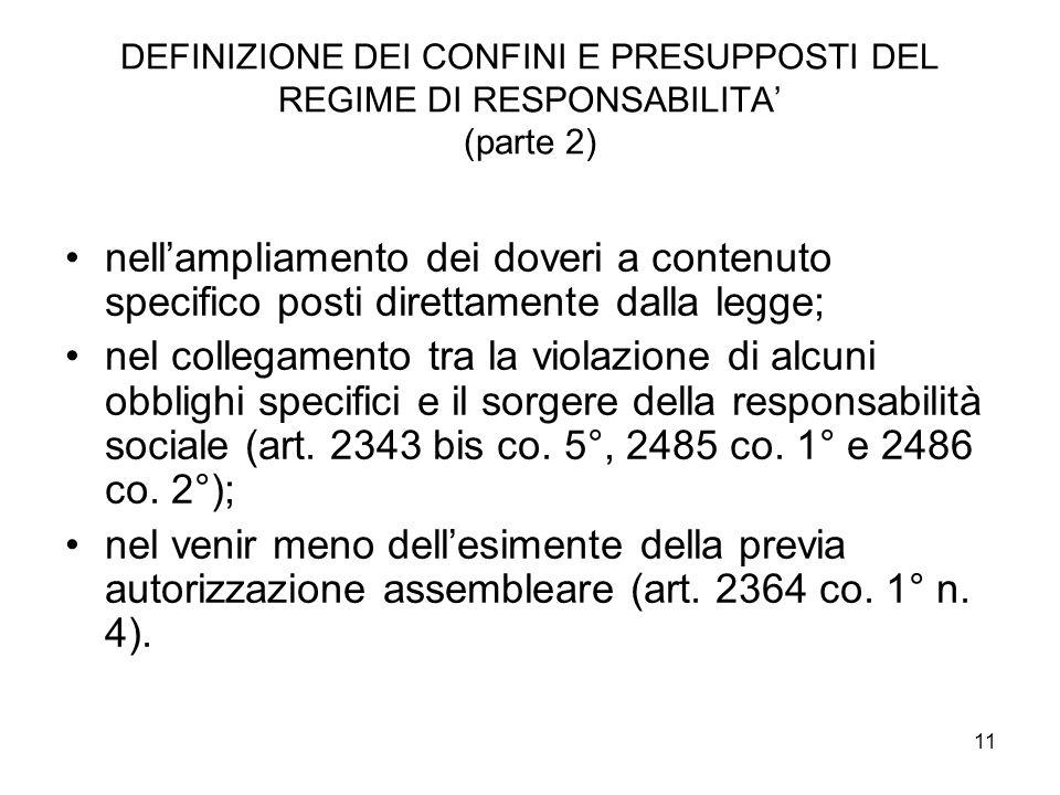 DEFINIZIONE DEI CONFINI E PRESUPPOSTI DEL REGIME DI RESPONSABILITA' (parte 2)
