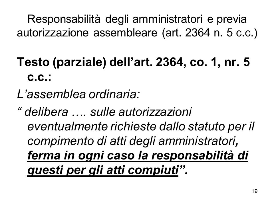 Testo (parziale) dell'art. 2364, co. 1, nr. 5 c.c.: