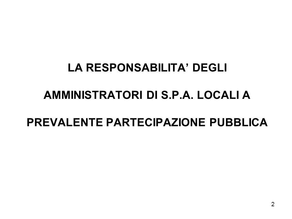 LA RESPONSABILITA' DEGLI AMMINISTRATORI DI S. P. A