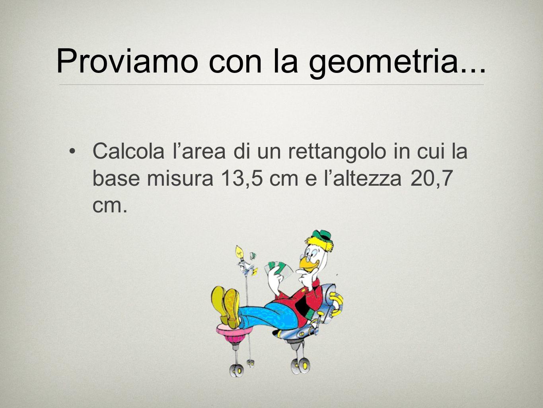 Proviamo con la geometria...