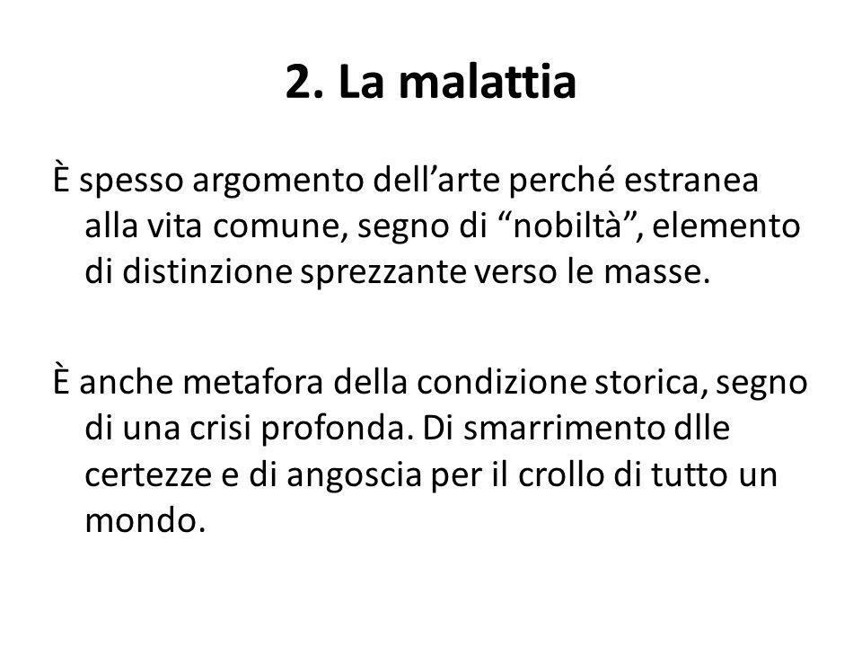 2. La malattia