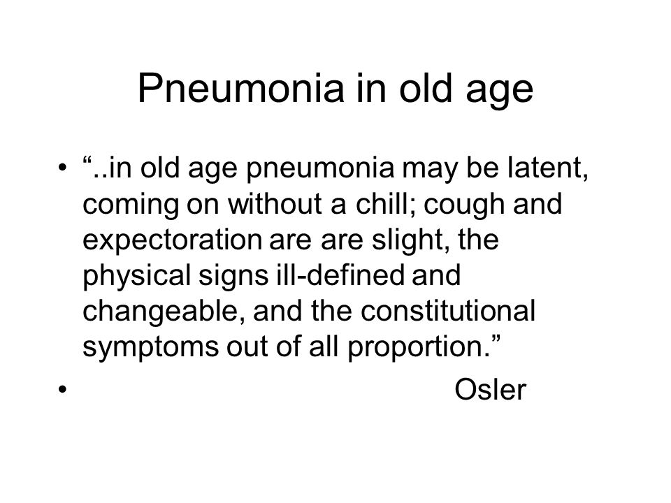 Pneumonia in old age