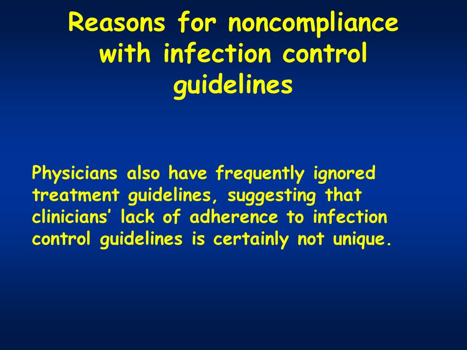 Reasons for noncompliance with infection control guidelines