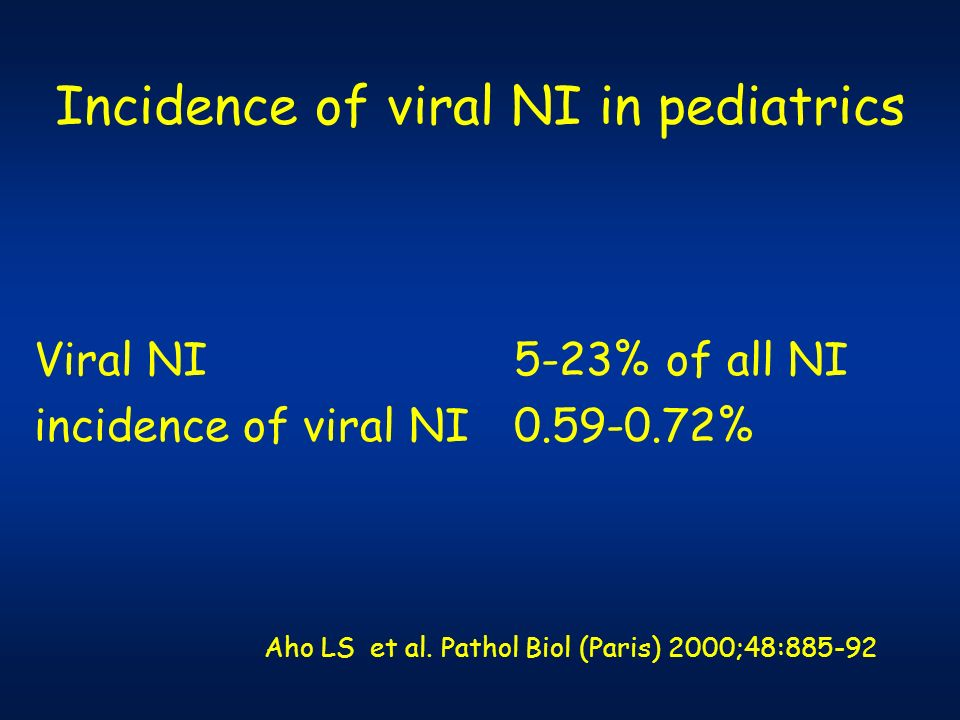 Incidence of viral NI in pediatrics
