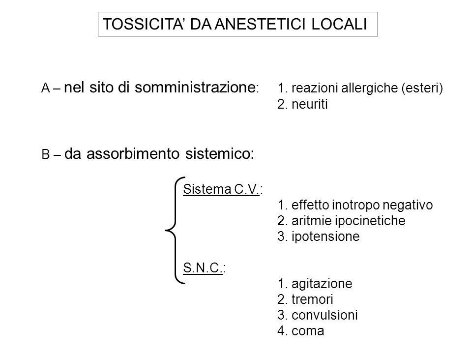TOSSICITA' DA ANESTETICI LOCALI