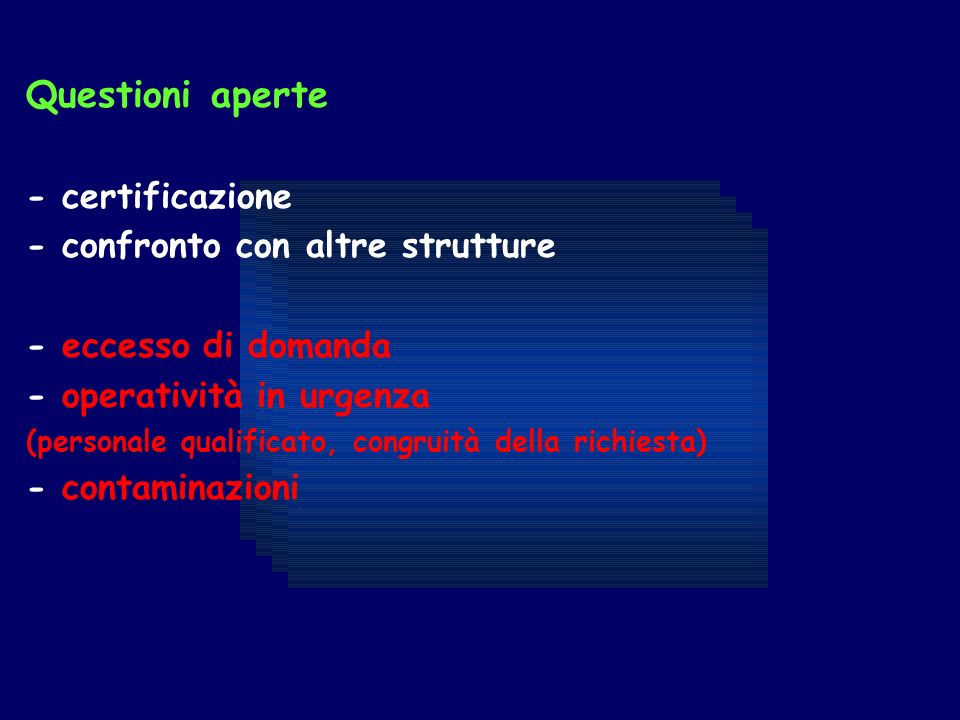 Questioni aperte - certificazione - confronto con altre strutture