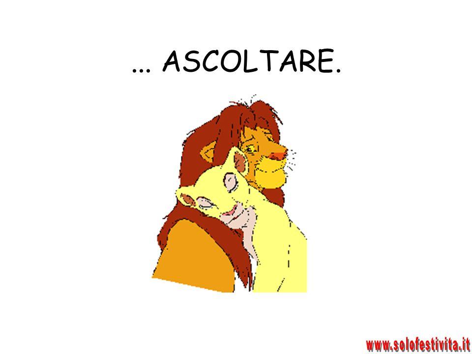 ... ASCOLTARE. www.solofestivita.it