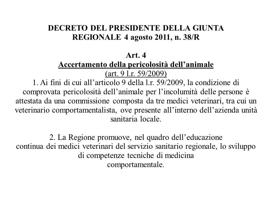 DECRETO DEL PRESIDENTE DELLA GIUNTA REGIONALE 4 agosto 2011, n. 38/R