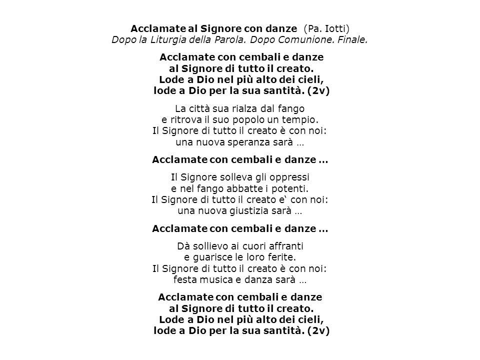 Acclamate al Signore con danze (Pa. Iotti)
