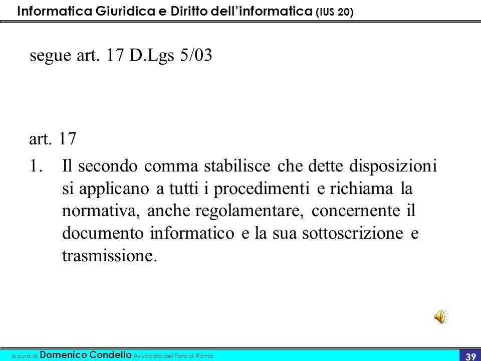 segue art. 17 D.Lgs 5/03art. 17.