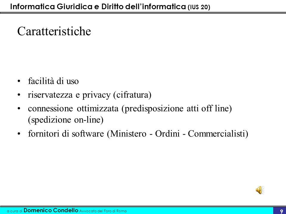 Caratteristiche facilità di uso riservatezza e privacy (cifratura)
