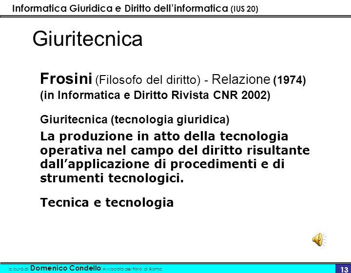 Giuritecnica Frosini (Filosofo del diritto) - Relazione (1974) (in Informatica e Diritto Rivista CNR 2002)