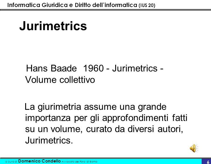 Jurimetrics Hans Baade 1960 - Jurimetrics - Volume collettivo.