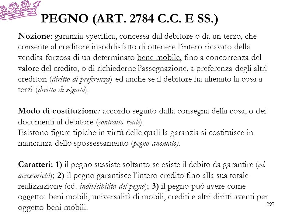 PEGNO (ART. 2784 C.C. E SS.)
