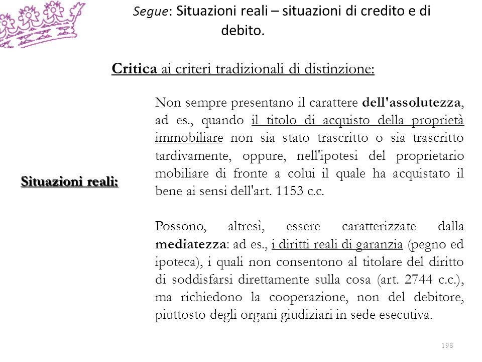 Segue: Situazioni reali – situazioni di credito e di debito