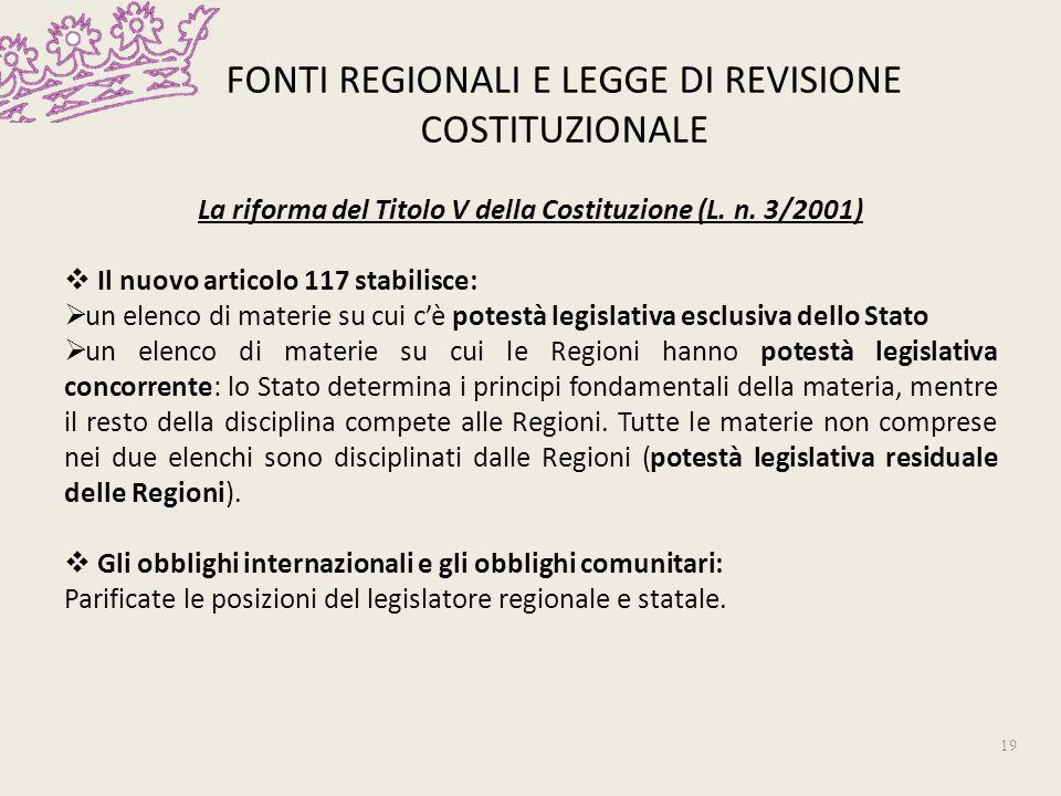 FONTI REGIONALI E LEGGE DI REVISIONE COSTITUZIONALE