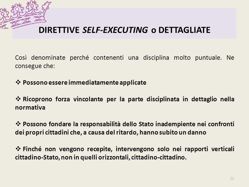 DIRETTIVE SELF-EXECUTING o DETTAGLIATE