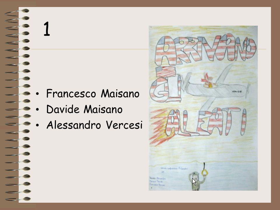 1 Francesco Maisano Davide Maisano Alessandro Vercesi