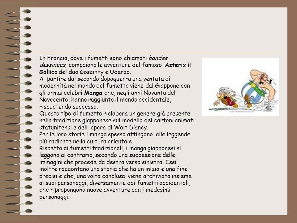 In Francia, dove i fumetti sono chiamati bandes dessinées, compaiono le avventure del famoso Asterix il Gallico del duo Goscinny e Uderzo.