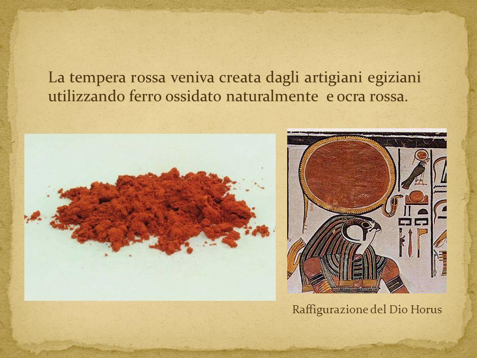 La tempera rossa veniva creata dagli artigiani egiziani utilizzando ferro ossidato naturalmente e ocra rossa.
