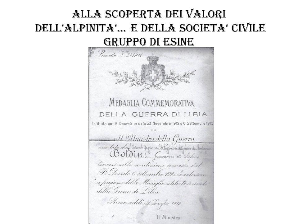 ALLA SCOPERTA DEI VALORI DELL'ALPINITA'… E DELLA SOCIETA' CIVILE gruppo di esine