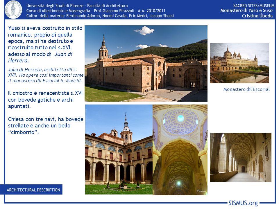 Il chiostro é renacentista s.XVI con bovede gotiche e archi apuntati.