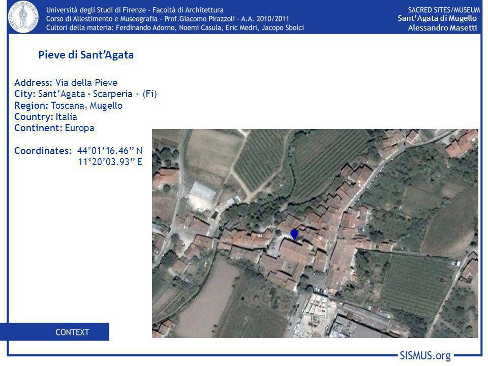 Pieve di Sant'Agata Address: Via della Pieve