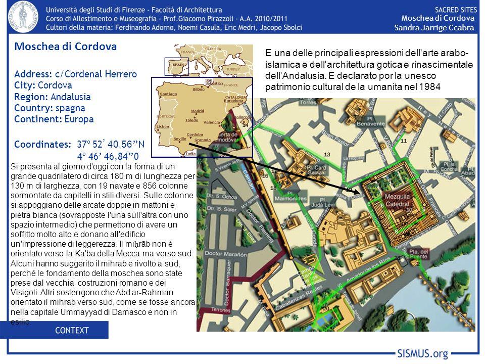 Moschea di Cordova Sandra Jarrige Ccabra. Moschea di Cordova. Address: c/Cordenal Herrero. City: Cordova.