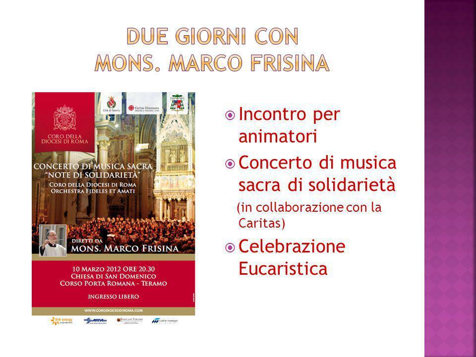 Due giorni con Mons. Marco Frisina