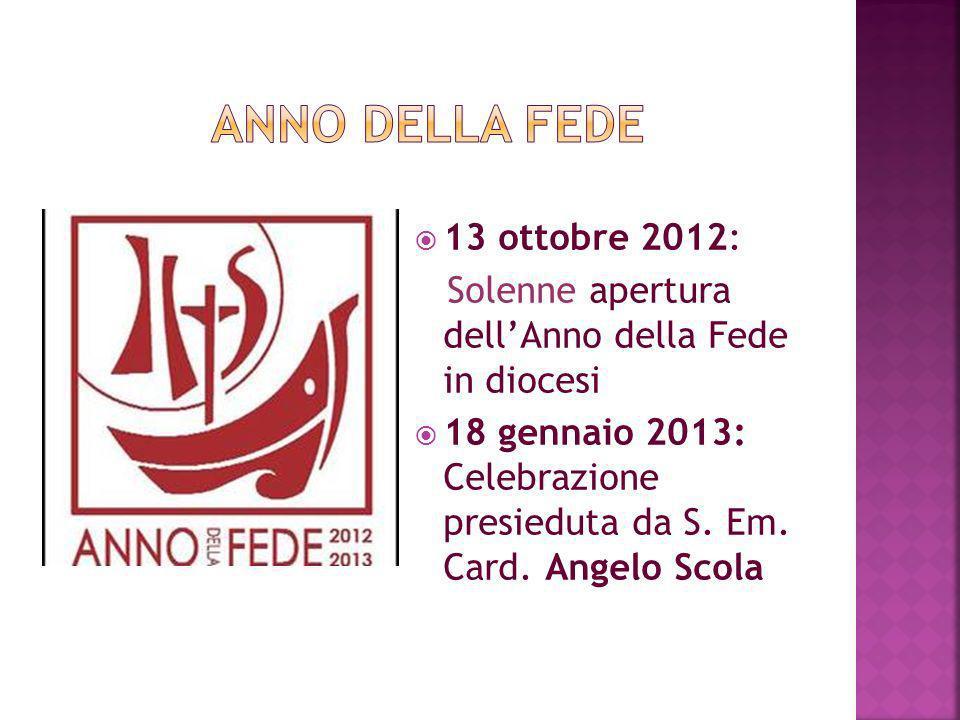 Anno della fede 13 ottobre 2012: