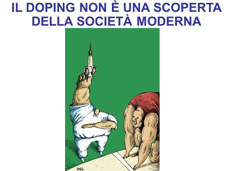 IL DOPING NON È UNA SCOPERTA DELLA SOCIETÀ MODERNA