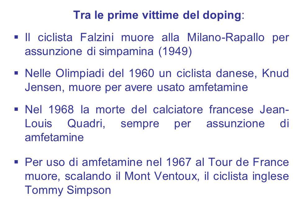 Tra le prime vittime del doping: